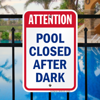 Attention Pool Closed After Dark Signs