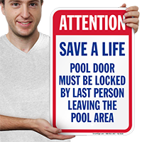 Attention Save A Life Pool Signs