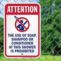 Attention Use Of Soap Shampoo Prohibited Signs