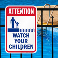 Attention Watch Your Children Pool Signs