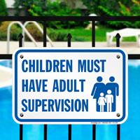Children Must Have Adult Supervision Signs