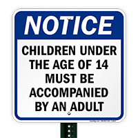 Children Under 14 Accompanied by An Adult Sign