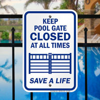 Keep Pool Gate Closed At All Times Signs