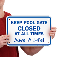 Keep Pool Gate Closed Sign