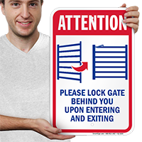 Lock Gate Upon Entering And Exiting Signs