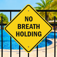 No Breath Holding Pool Safety Signs