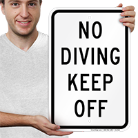 No Diving Keep Off Signs