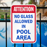 Attention No Glass Pool Signs