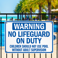 No Lifeguard Pool Adult Supervision Signs