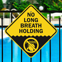 No Long Breath Holding Pool Signs