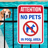Attention No Pets Pool Area Signs