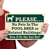 No Pets In Pool Area Or Buildings Signs