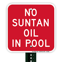 No Suntan Oil In Pool Signs