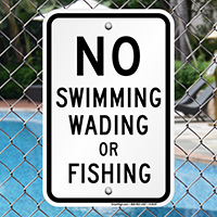 No Swimming Wading Or Fishing Sign