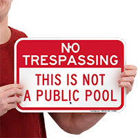 This Is Not A Public Pool Signs