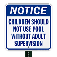 Notice Children Should Not Use Pool Signs