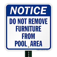 Notice Do Not Remove Furniture Pool Signs