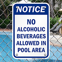 Notice No Alcoholic Beverages In Pool Signs