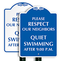 Respect Neighbors, Quiet Swimming After 9:00 P.M. SignatureSign