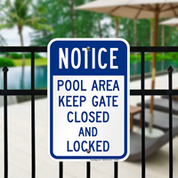 Pool Area Keep Gate Closed And Locked Signs