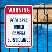 Pool Area Under Camera Surveillance Warning Signs