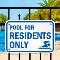 Pool For Residents Only Signs