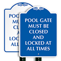 Pool Gate Must Be Closed Sign