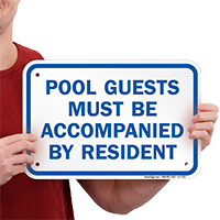 Pool Guests Accompanied By Resident Signs