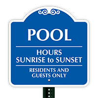 Pool Hours Sunrise To Sunset Sign