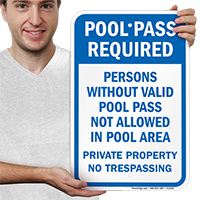 Persons Without Valid Pool Pass Not Allowed Signs