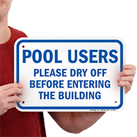 Pool Users Dry Off Signs