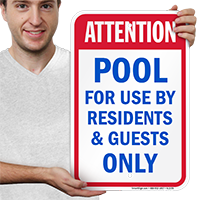 Attention Pool Residents Guests Only Signs