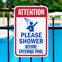 Attention Shower Before Entering Pool Signs