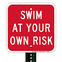 Swim At Your Risk Sign