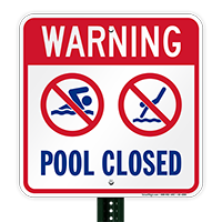 Warning Pool Closed Safety Signs