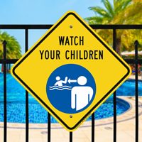 Watch Your Children Pool Safety Signs