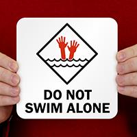 Do Not Swim Alone Pool Marker