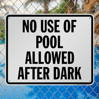 California No Use Of Pool Allowed After Dark Sign
