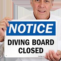 Diving Board Closed OSHA Notice Sign