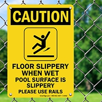 Pool Surface Slippery, Please Use Rails Sign