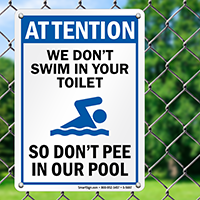 Please Don't Pee in our Pool Sign