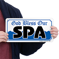 God Bless Our Spa Sign