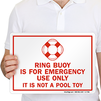 Ring Buoy For Emergency Use Only Sign
