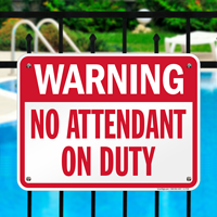 No Attendant On Duty Pool Sign