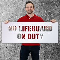 No Lifeguard On Duty Safety Stencil