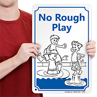 No Rough Play Sign