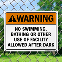 Warning No Swimming, Bathing or Other Use of Facility Allowed After Dark