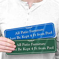 Patio Furniture Be Kept 4ft From Pool Sign