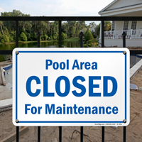 Closed For Maintenance Signs