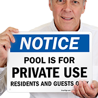 Notice, Pool For Residents Guests Only Sign